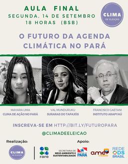 O futuro da agenda climática no Pará