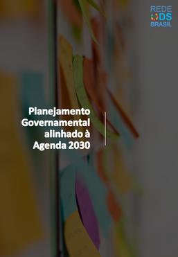 Rede ODS Brasil publica fascículos sobre Planejamento Governamental alinhado à Agenda 2030