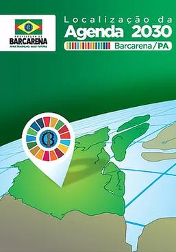 Prefeitura de Barcarena lança Relatório Voluntário sobre a Localização da Agenda 2030