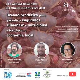 Oceano produtivo para garantir a segurança alimentar e nutricional e a economia local - Norte