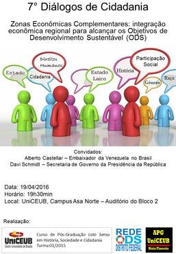 7° Diálogos de Cidadania - Zonas Econômicas Complementares: integração econômica regional