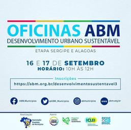 Oficinas ABM Desenvolvimento Urbano Sustentável - Etapa Sergipe e Alagoas