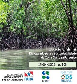 2° Diálogo sobre Educação Ambiental para a sustentabilidade da zona costeira paraense