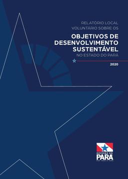 Governo do Pará lança Relatório Local Voluntário sobre a implementação da Agenda 2030