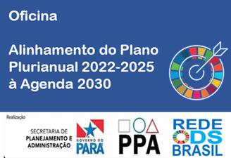 Alinhamento de Planos Plurianuais Municipais à Agenda 2030, no Pará