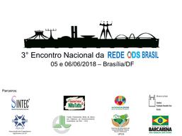 Começou o 3° Encontro Nacional da Rede ODS Brasil!