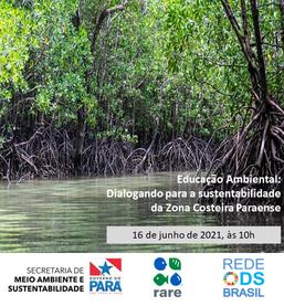 4° Diálogo sobre Educação Ambiental para a sustentabilidade da zona costeira paraense