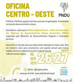 Oficina Regional Centro Oeste de Formulação dos Objetivos de Desenvolvimento Urbano Sustentável