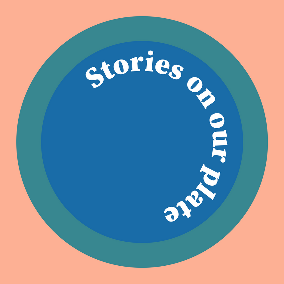 Stories On Our Plate