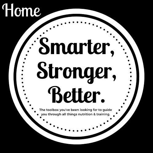 Smarter, Stronger, Better: Home Bundle