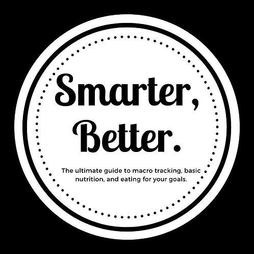 Smarter, Better: Nutrition Guide