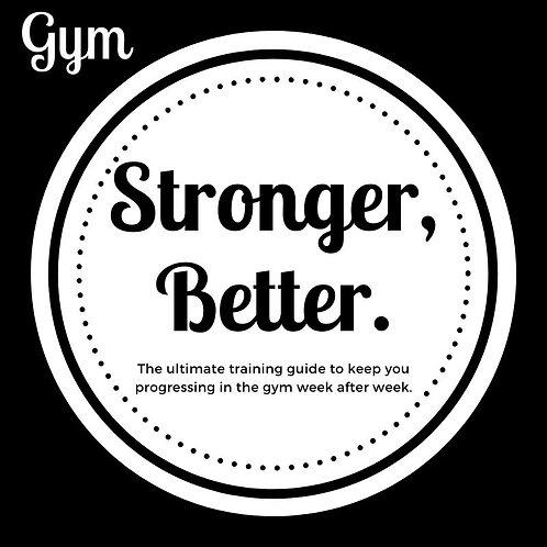 Stronger, Better: Gym Bundle
