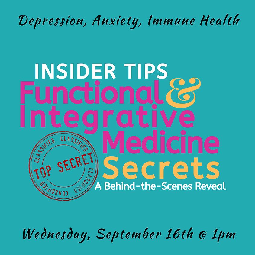 Body Love Cafe Presents - Insider Tips: Functional & Integrational Medicine Secrets