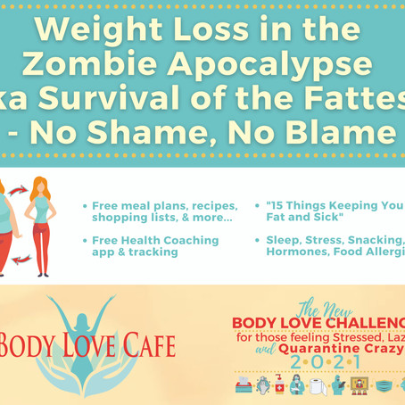 VIDEO-Body Love Challenge Week 1: Weight Loss in the Zombie Apocalypse