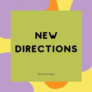 New Directions Tony O'Leary