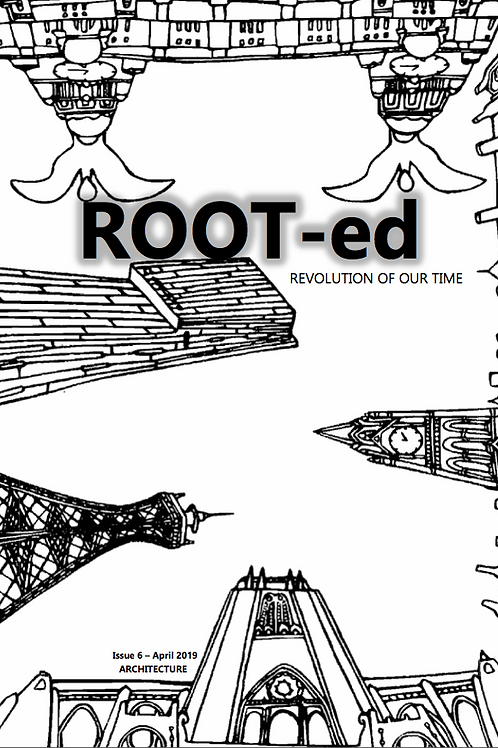 ROOT-ed Zine Issue 6 April 2019 Digital copy