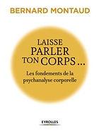 LIVRE-LAISSE-PARLER-TON-CORPS-B-MONTAUD-