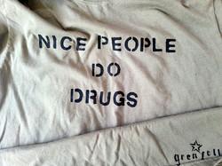 Nice People Do Drugs
