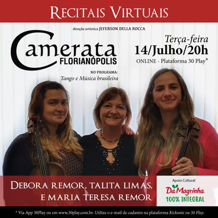 Recitais Virtuais - Debora Remor, Talita Limas e Maria Teresa Remor