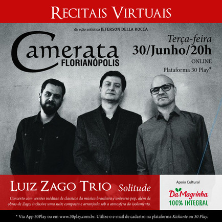 RECITAIS VIRTUAIS - Zago Trio