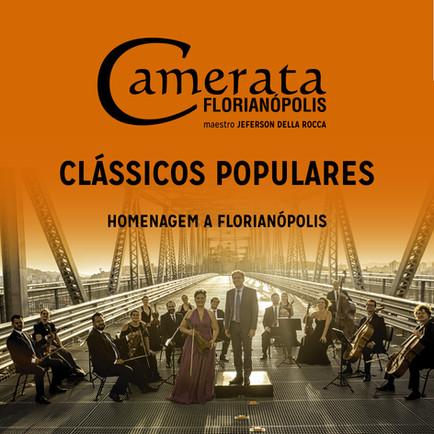 Camerata lança nas plataformas digitais CD CLÁSSICOS POPULARES - Homenagem a Florianópolis