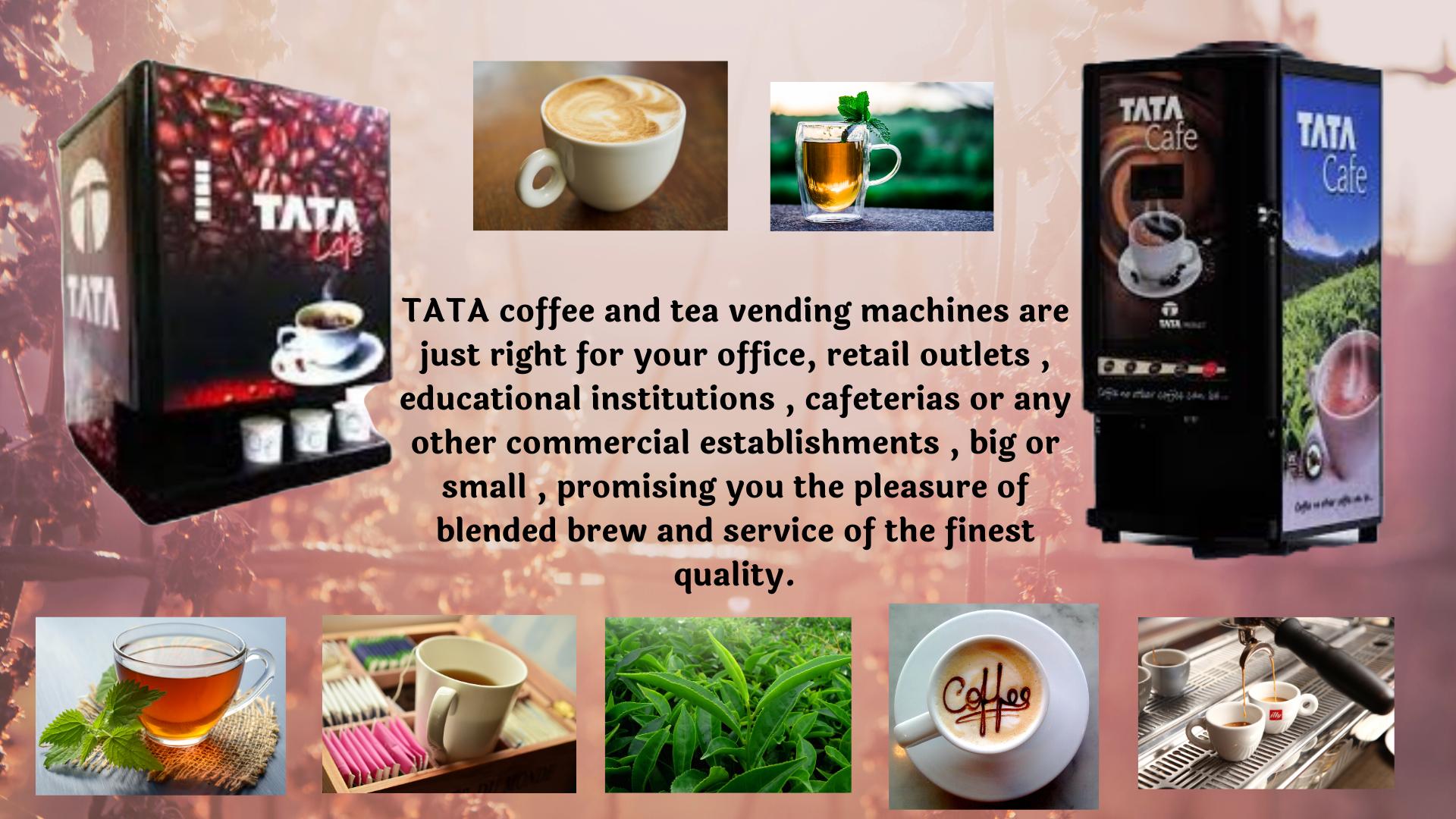 TATA TEA & COFFEE VENDING MACHINE