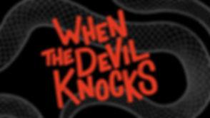 Devil Knocks.jpg