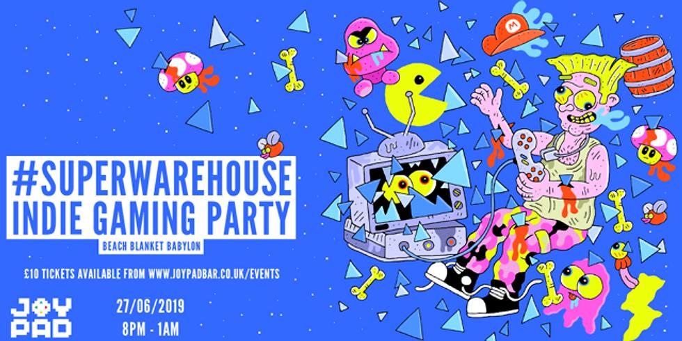 #SuperWarehouse Indie Gaming Party