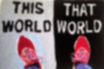 thisworldthatworld.jpg