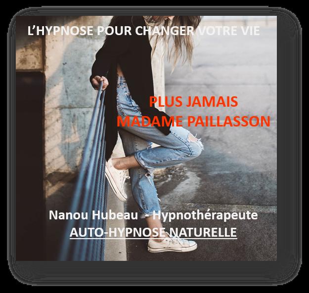 PLUS JAMAIS MADAME PAILLASSON