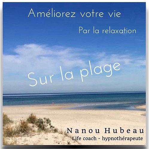"""Relaxation Profonde """"sur la plage"""""""