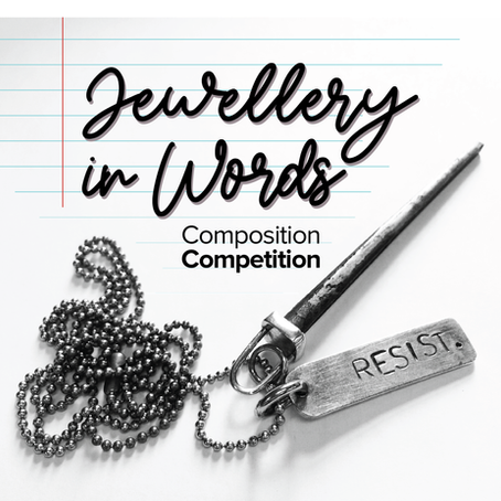 Jewellery In Words - VMAA 2021 Composition Competition