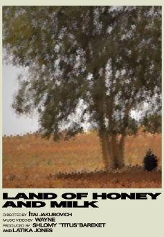 Land of Honey and Milk.jpg