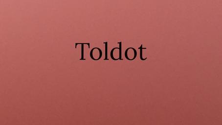 Torah Portion Toldot - Jacob and Esau