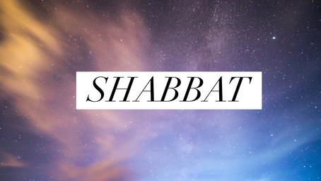 Shabbat - The Sabbath