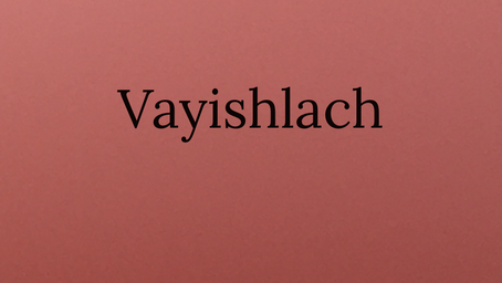 Torah Portion Vayishlach - Jacob wrestles with Elohim