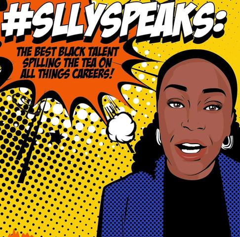 Episode 4: SLLY Speaks Careers Podcast