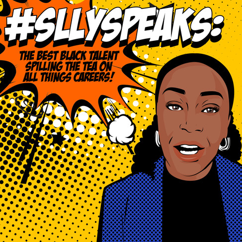 Episode 3: SLLY Speaks Careers Podcast