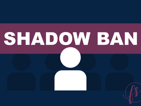 Shadowbanning: What it means and how to avoid it.