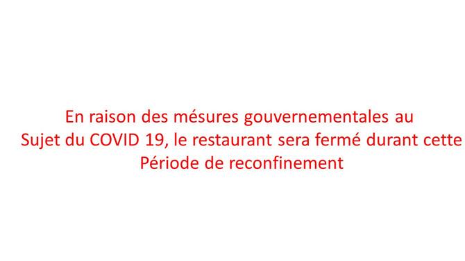 Le restaurant est fermé durant la période de reconfinement.