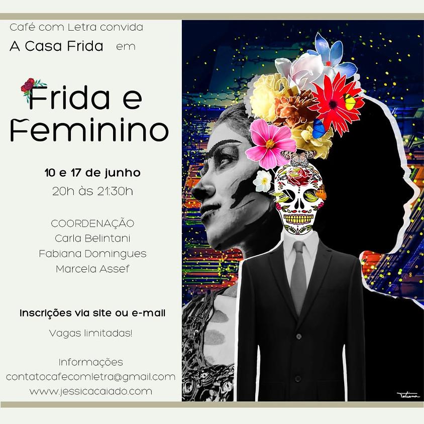 Frida e Feminino