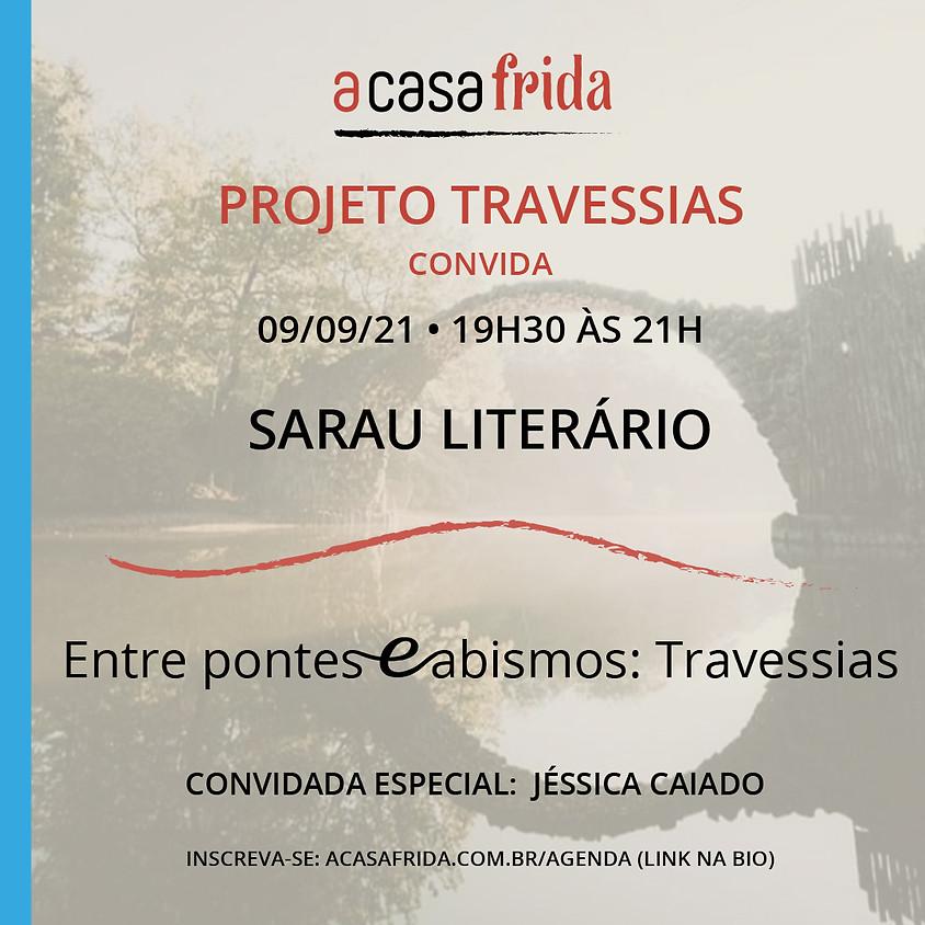 Projeto Travessias - Entre pontes e abismos: Travessias.
