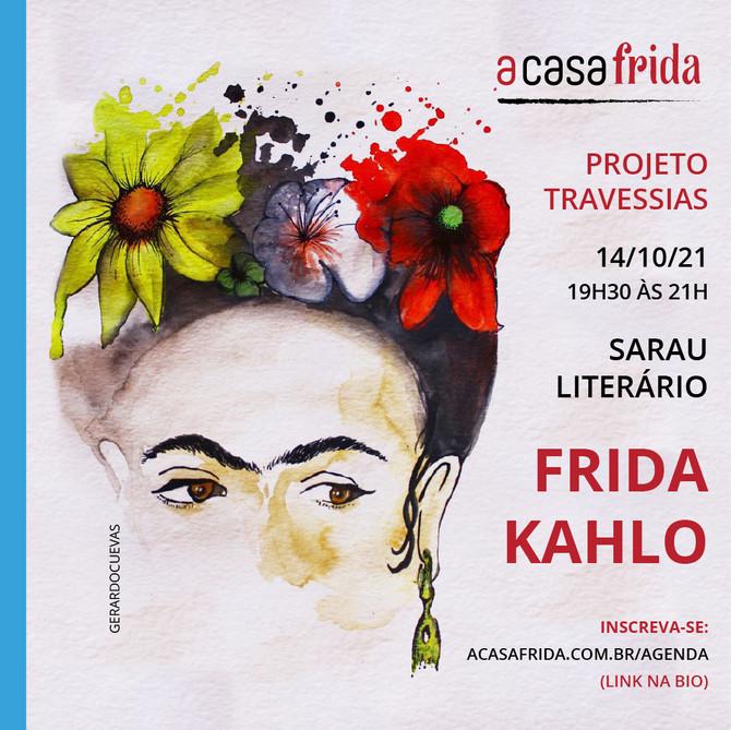 Travessias - Frida Kahlo - Sarau Literário