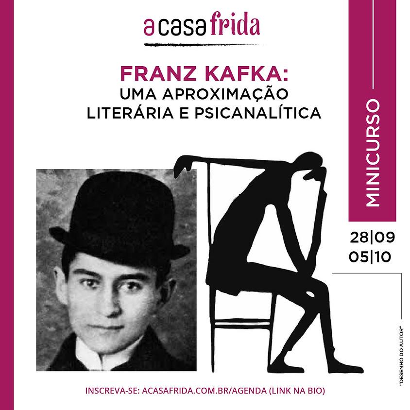 Minicurso Franz Kafka: uma aproximação literária e psicanalítica
