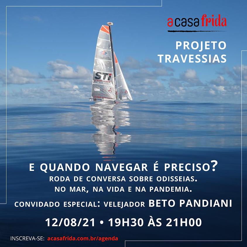Projeto Travessias - E Quando Navegar é Preciso?