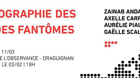 Aurélie PIAU, Cartographie des mondes fantômes, à Draguignan