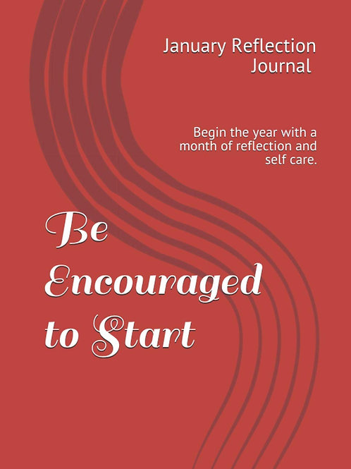 Be Encouraged to Start