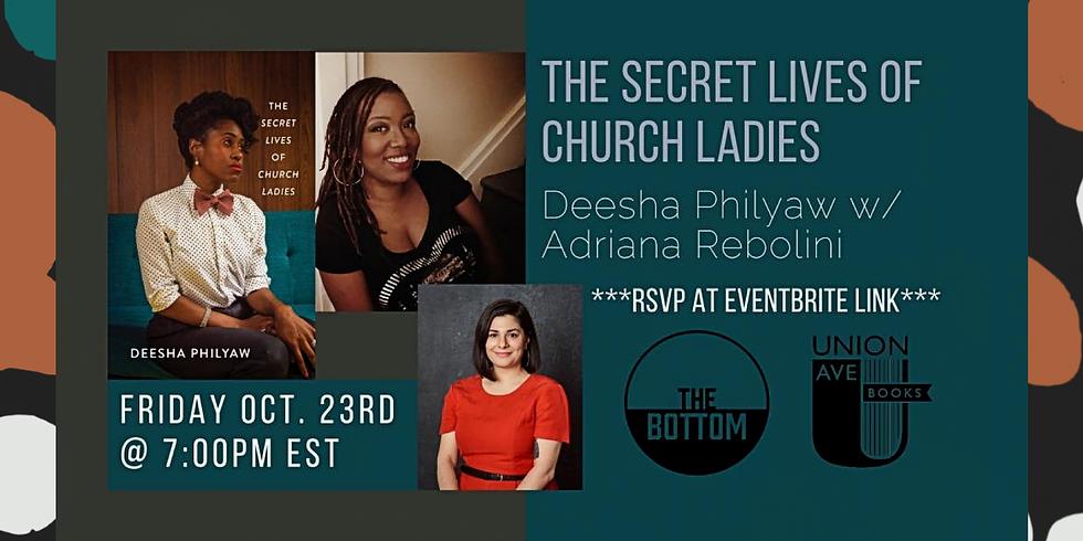 THE SECRET LIVES OF CHURCH LADIES by Deesha Philyaw w/ Arianna Rebolini