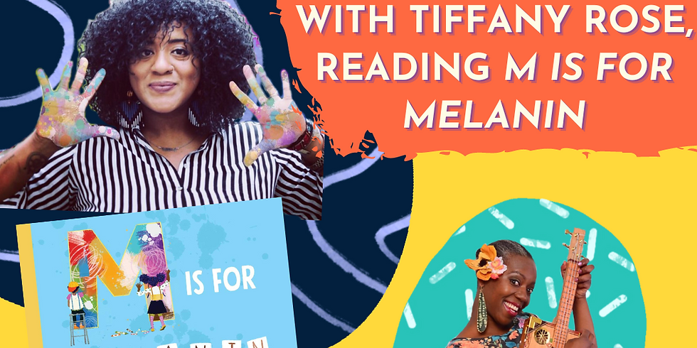 Virtual Story Time: M is for Melanin