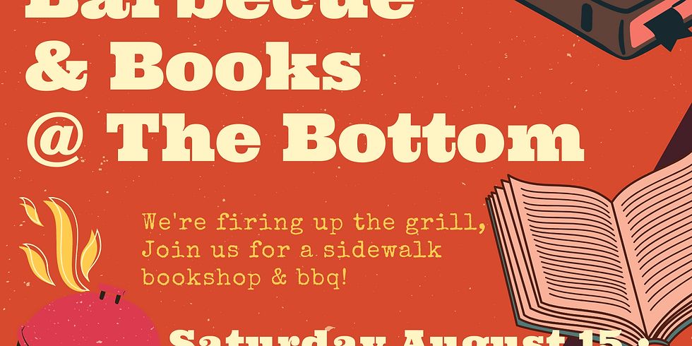BBQ & Books at The Bottom